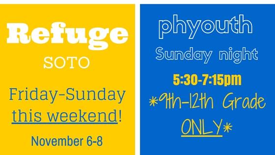 Refuge Friday-Sunday!