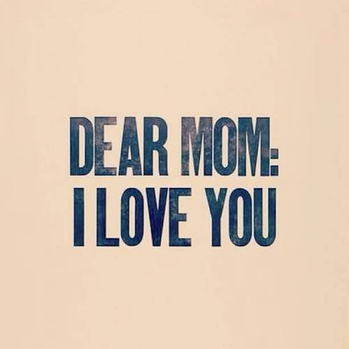 46770-Dear-Mom-I-Love-You